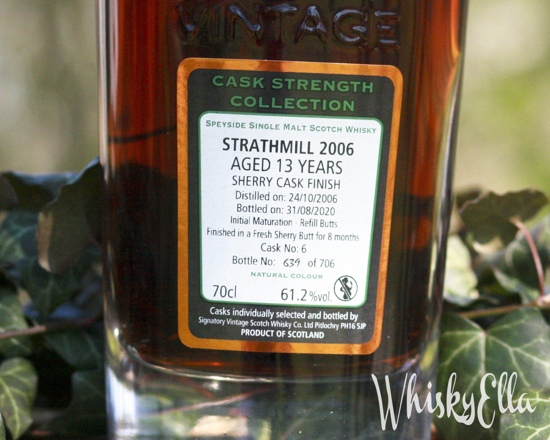 Strathmill 2006 Signatory Vintage 13 yo Cask No: 6 #118